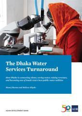 The Dhaka Water Services Turnaround