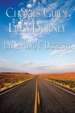 Choices Guide Life's Journey