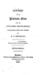 Letters of an Italian nun and an English gentleman, tr. from the Fr. of Jean Jacques Rousseau