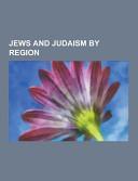 Jews and Judaism by Region