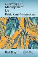 Essentials of Management for Healthcare Professionals