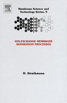 Ion-Exchange Membrane Separation Processes