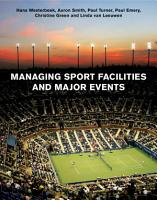 Managing Sport Facilities and Major Events PDF