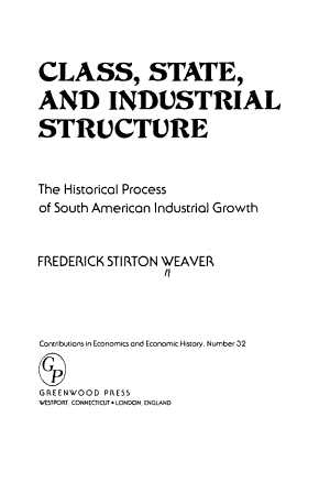 Class, State, and Industrial Structure