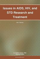 Issues in AIDS  HIV  and STD Research and Treatment  2011 Edition PDF