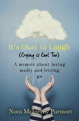 It s Okay to Laugh  Crying is Cool Too