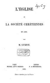L'Eglise et la société chrétiennes en 1861