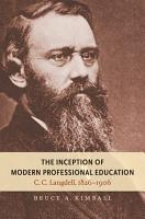 The Inception of Modern Professional Education PDF
