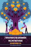 7 Investments The Government Will Pay You To Make Book PDF