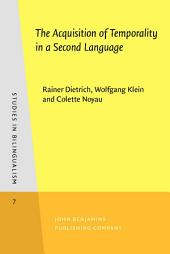 The Acquisition of Temporality in a Second Language