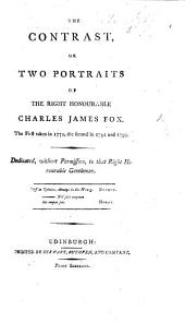 The Contrast, Or Two Portraits of the Rt. Hon. C. J. F. ... the First Taken 1771, the Second in 1792 and 1793. MS. Note