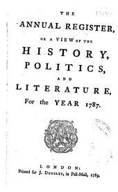 Annual Register: Volume 29