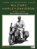 How To Restore Your Military Harley Davidson 1932 1952 Second Edition