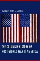 The Columbia History of Post World War II America PDF