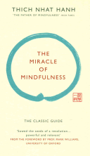 The Miracle of Mindfulness  Gift Edition  Book