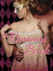 The Runaway Bride: A Loveswept Classic Romance
