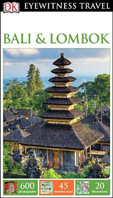 DK Eyewitness Travel Guide Bali and Lombok PDF