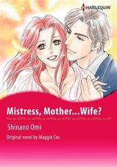 MISTRESS, MOTHER...WIFE?: Harlequin Comics