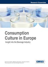 Consumption Culture in Europe: Insight into the Beverage Industry: Insight into the Beverage Industry