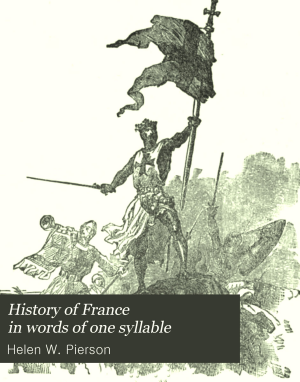 History of France in Words of One Syllable