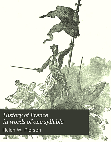 History of France in Words of One Syllable PDF