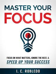 Master Your Focus