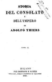 Storia del consolato e dell'impero di Adolfo Thiers: Volume 9