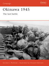Okinawa 1945: The last battle