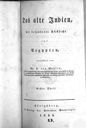 Das alte Indien, mit besonderer Rücksicht auf Aegypten: Volume 1