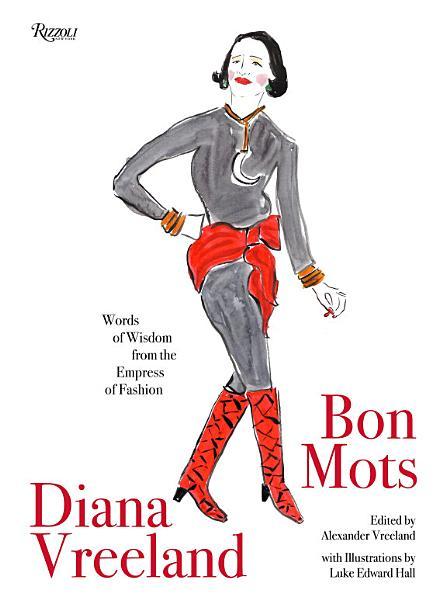 Download Diana Vreeland  Bon Mots Book