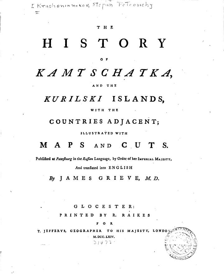 The History of Kamtschatka, and the Kurilski Islands, with the Countries Adjacent