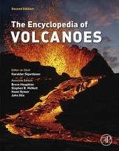 The Encyclopedia of Volcanoes: Edition 2