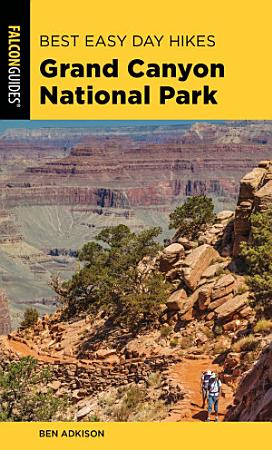 Best Easy Day Hikes Grand Canyon National Park PDF