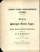 Corpus iuris Sueo-Gotorum antiqui ...