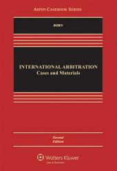 International Arbitration: Cases and Materials, Edition 2