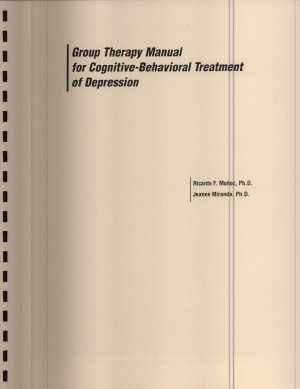 Group Therapy Manual for Cognitive behavioral Treatment of Depression PDF