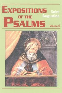 Expositions of the Psalms 121 150  Vol  5  Book