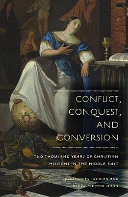Conflict  Conquest  and Conversion PDF