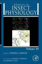 Advances in Insect Physiology: Volume 39