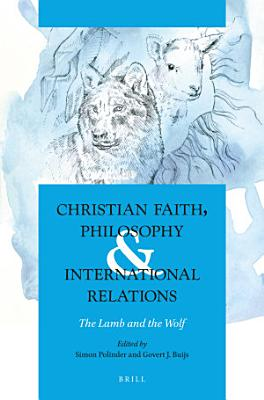 Christian Faith  Philosophy   International Relations PDF