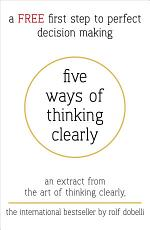 Five Ways of Thinking Clearly