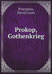 Prokop, Gothenkrieg