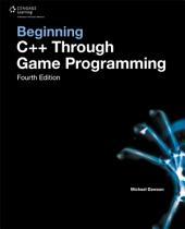 Beginning C++ Through Game Programming, 4th ed.