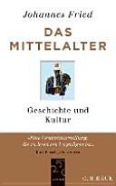 Das Mittelalter   Geschichte und Kultur PDF