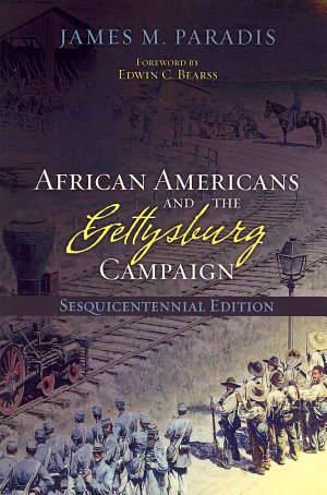 African Americans and the Gettysburg Campaign