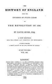 The History of England: From the Invasion of Julius Caesar to the Revolution in 1688, Volume 3