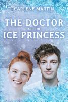 The Doctor and the Ice Princess PDF