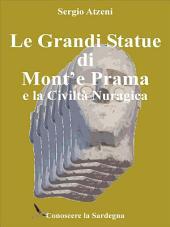 Le Grandi Statue di Mont'e Prama e la Civiltà Nuragica