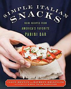 Simple Italian Snacks Book