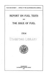 Report on fuel tests and the issue of fuel, 1914